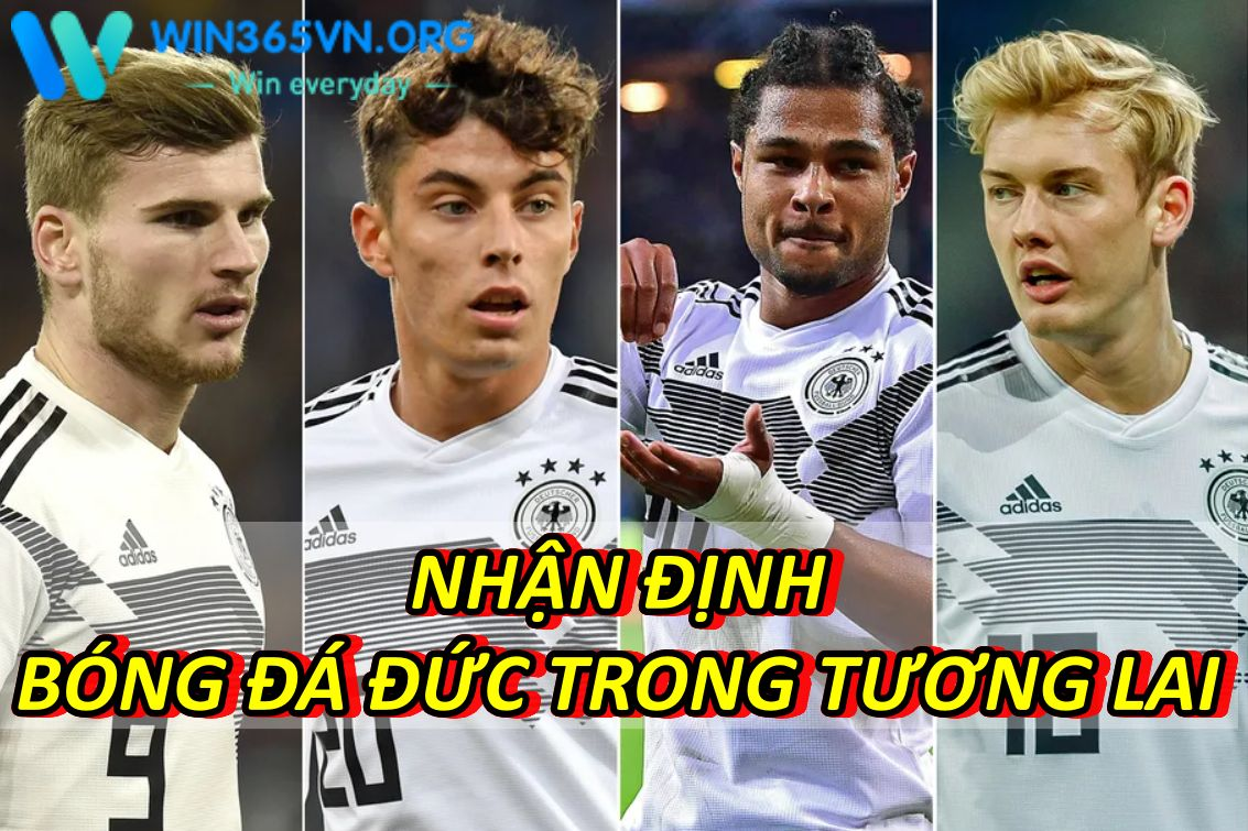 Nhận định bóng đá Đức trong tương lai